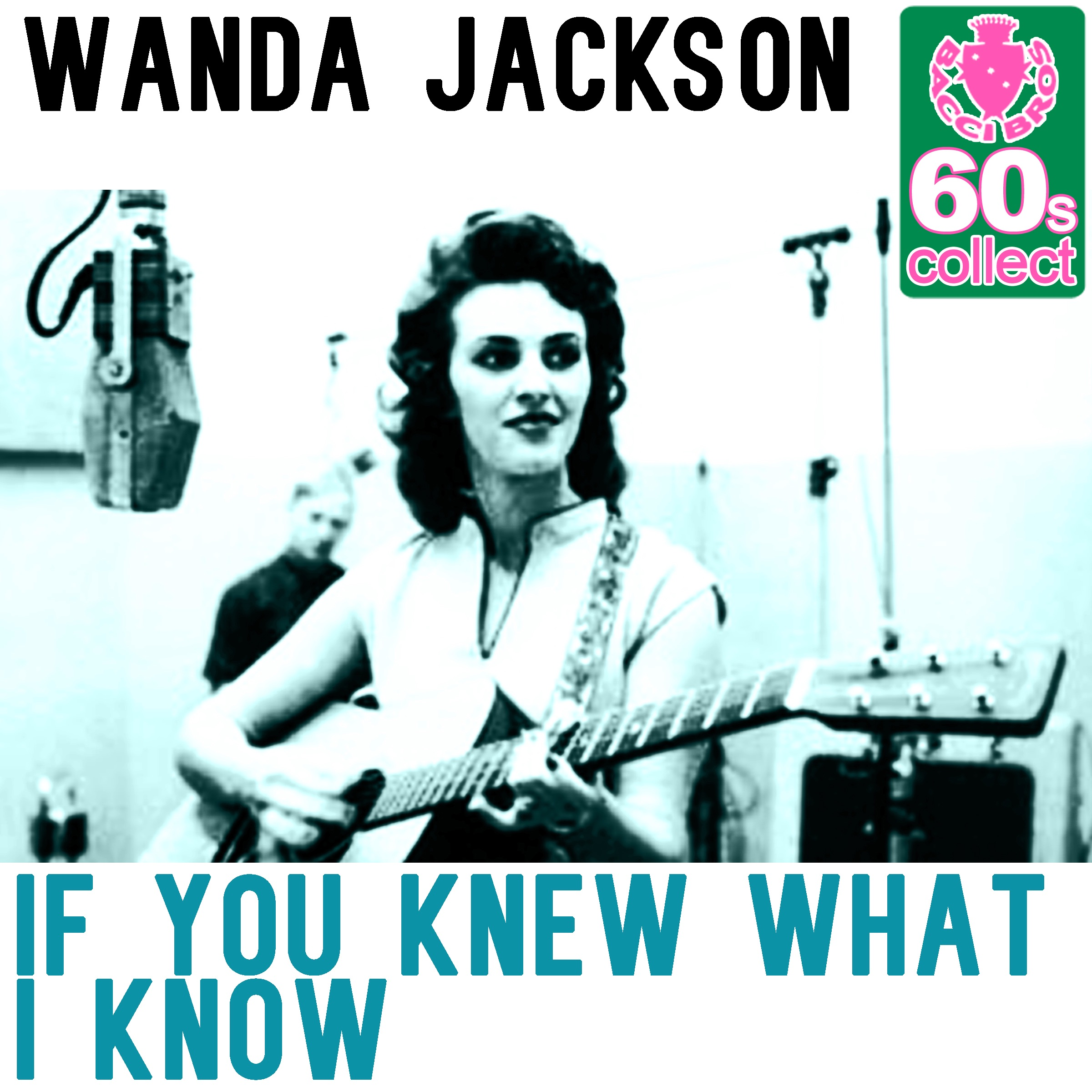 If You Knew What I Know (Remastered) - Single
