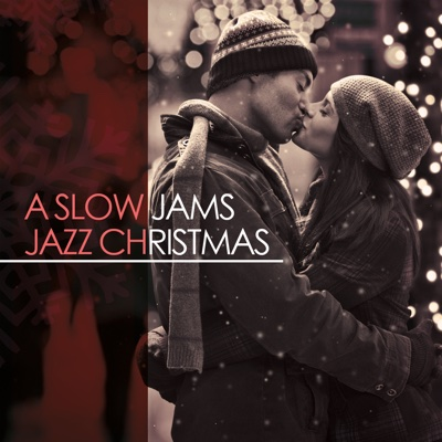 A Slow Jams Jazz Christmas - Various Artists album
