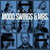 Mood Swings & Mrs. - Single