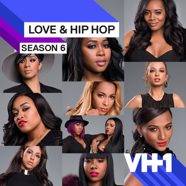 Love & Hip Hop, Season 6 On ITunes