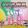 Música para Celebrar un Cumpleaños - Canciones de Fiesta para Niños - Grupo Infantil Guarderia Pon