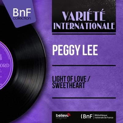 Light of Love / Sweetheart (feat. Jack Marshall's Music) [Mono Version] - Single - Peggy Lee