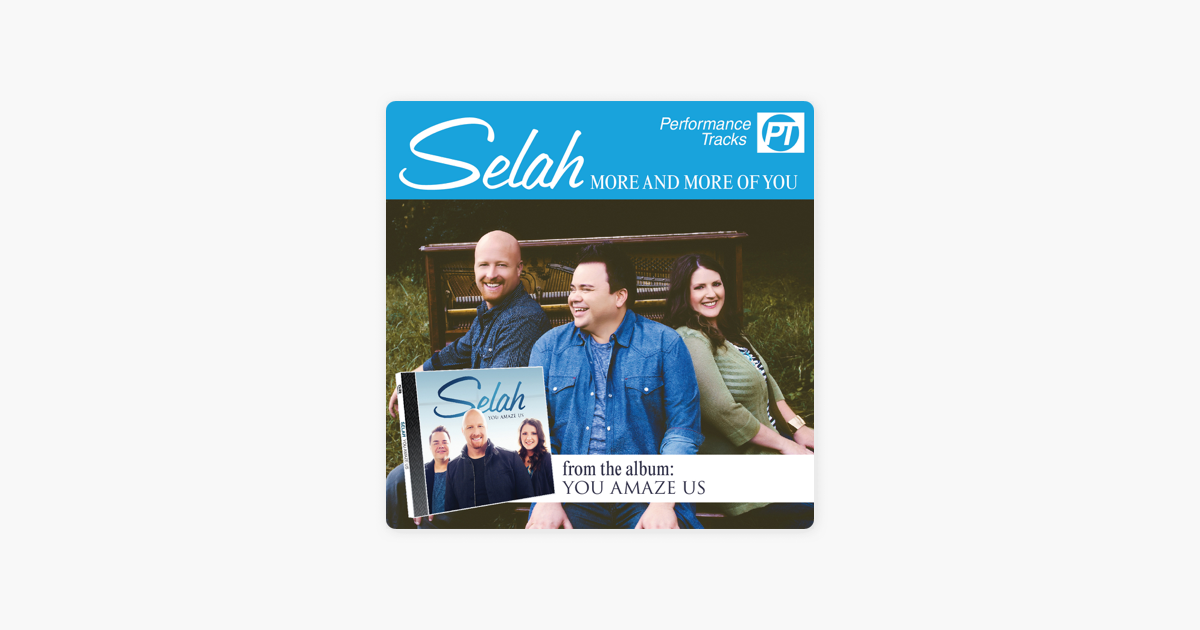More and More of You (Performance Track) - EP by Selah on iTunes