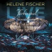 Farbenspiel Live  Die Stadion Tournee-Helene Fischer