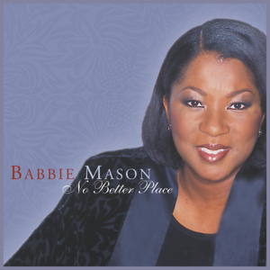 Babbie Mason - The House That Love Built