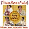 Divine Music of India Best of Anup Jalota 50 Aartis, Bhajans, Mantras, Dhunis, Shlokas songs