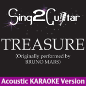 Treasure (Originally Performed By Bruno Mars) [Acoustic Karaoke Version]