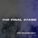 The Final Stand - Tim Besamusca