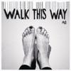 Walk This Way EP