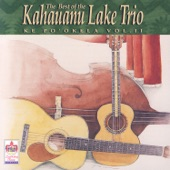 The Kahauanu Lake Trio - Waikiki Hula