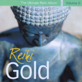 Reiki Gold - The Ultimate Reiki Album, Vol. II
