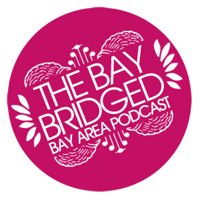 Podcast – The Bay Bridged – San Francisco Bay Area Indie Music podcast
