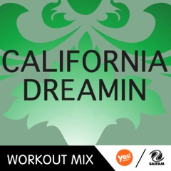 California Dreamin' (Steven & Karim Razak Workout Mix)
