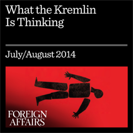 What the Kremlin Is Thinking: Putin's Vision for Eurasia (Unabridged) audiobook