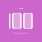 100 EDM Workout Music