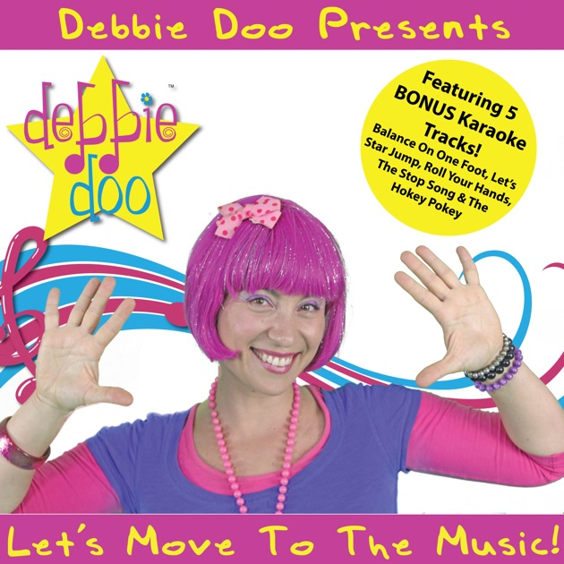 Let's Move to the Music by Debbie Doo