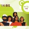 Nova Bis: 14 Bis