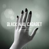 Black Nail Cabaret - Nightsky
