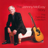 The Johnny McEvoy Story (The Definitive Collection)
