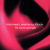 19 Love Songs - Michael Learns to Rock