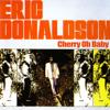Cherry O Baby - Eric Donaldson