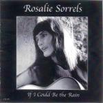 Rosalie Sorrels - If I Could Be the Rain