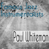Paul Whiteman - Because My Baby Don't Mean Maybe Now