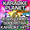 Jesus Christ Superstar Karaoke Hits (Soundtrack) [Karaoke Version] - A-Type Player