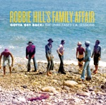 Robbie Hill's Family Affair - Don't Give Up