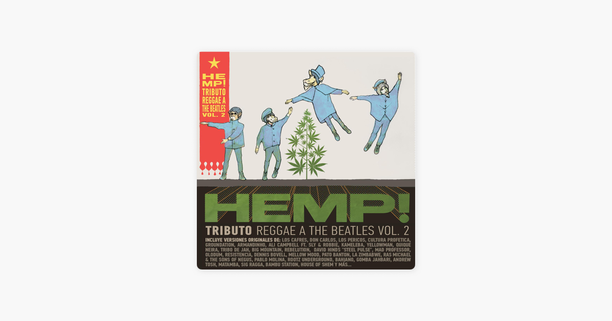 Hemp! A Reggae Tribute to the Beatles, Vol  II by Various Artists on iTunes