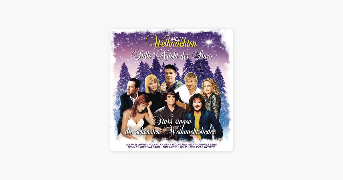 Stars Singen Die Schönsten Weihnachtslieder.Mein Weihnachten Stars Singen Die Schönsten Weihnachtslieder By Various Artists On Itunes