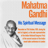 His Spiritual Message - Recorded on 17th October, 1931, During His Visit to England