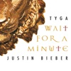 Wait For a Minute Single