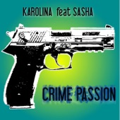 Crime Passion (feat. Sasha) - Single