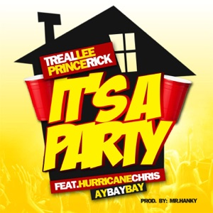 It's a Party (feat. Hurricane Chris & a Bay Bay) - Single Mp3 Download