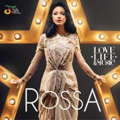 Love, Life & Music-Rossa