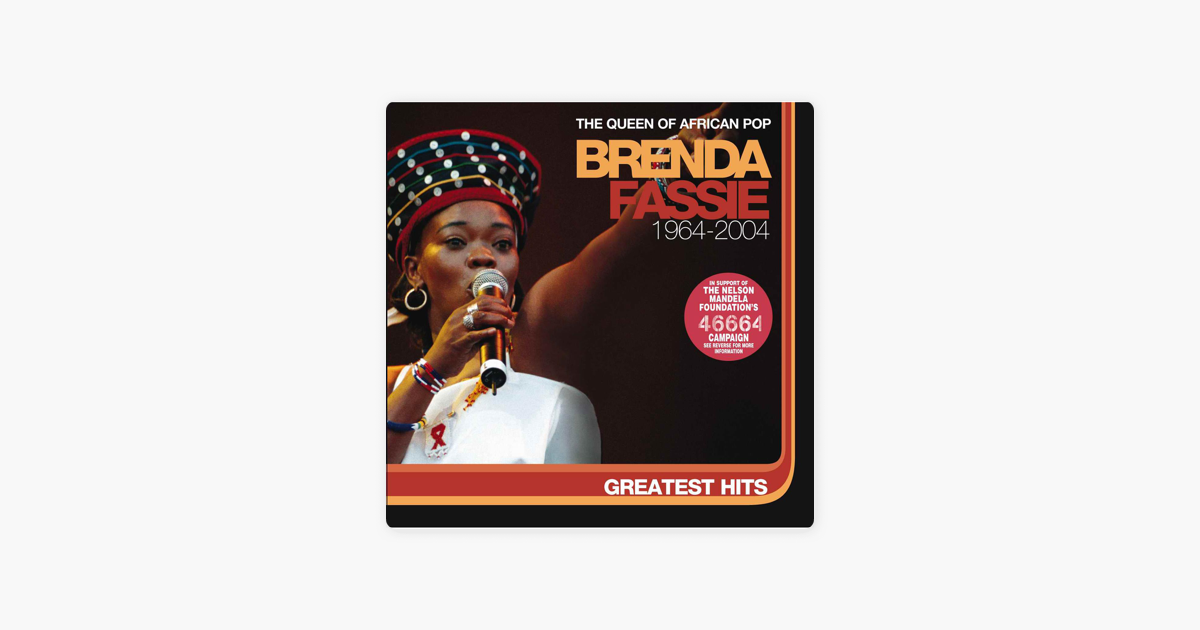 Greatest Hits 1964-2004 by Brenda Fassie on Apple Music