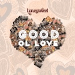 Good Ol Love - Single