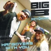 Hangovers with You feat Dirty Heads Single