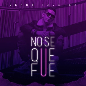 No Se Que Fue - Single Mp3 Download
