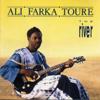 The River - Ali Farka Touré