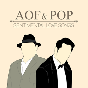 Aof Pongsak & Pop Pongkool - Aof & Pop Sentimental Love Song