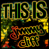 This Is Jimmy Cliff - Jimmy Cliff