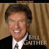 Gaither Gospel Series: Bill Gaither - Bill Gaither
