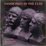 Gordon Bok, Ann Mayo Muir, Ed Trickett - Fashioned in the Clay (feat. Gordon Bok)