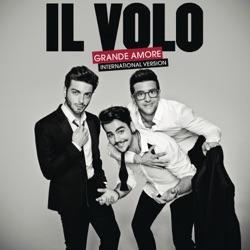 Album: Grande amore International Version by Il Volo - Free Mp3
