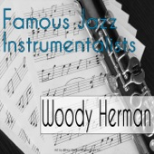 Woody Herman - The Goof And I