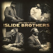 The Slide Brothers - Wade In The Water