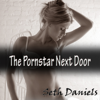 Seth Daniels - The Porn Star Next Door: A Mature Couple, Younger Woman Threesome (Unabridged)  artwork