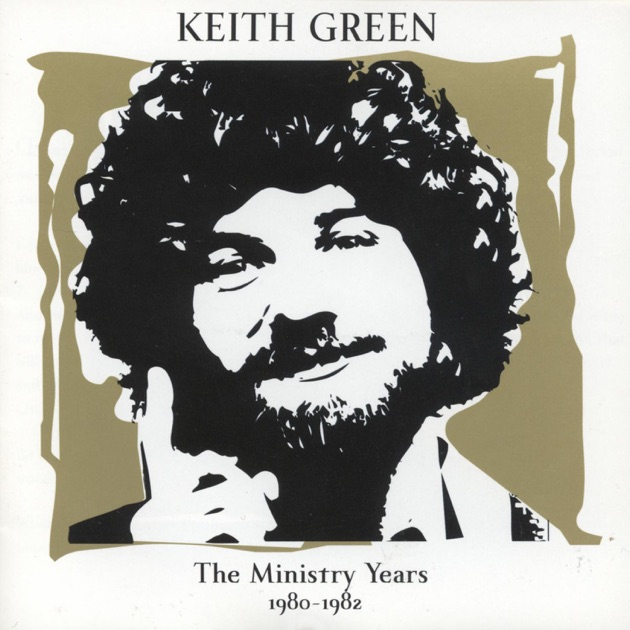 Unless The Lord Builds The House Keith Green